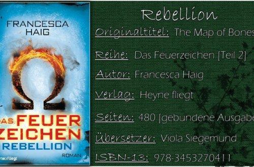 Das Feuerzeichen 02 - Rebellion von Francesca Haig