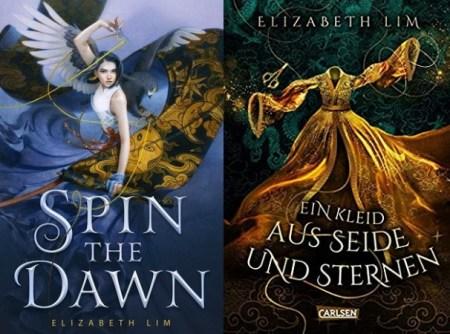 Spin the Dawn aka Ein Kleid aus Seide und Sternen von Elizabeth Lim