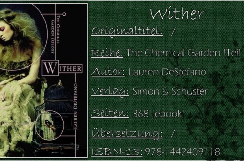 The Chemical Garden 01 - Wither von Lauren DeStefano