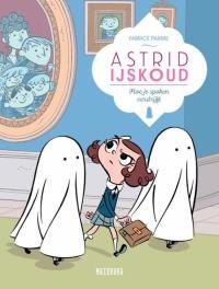 Image result for Astrid ijskoud: hoe je spoken verdrijft - Fabrice Parme