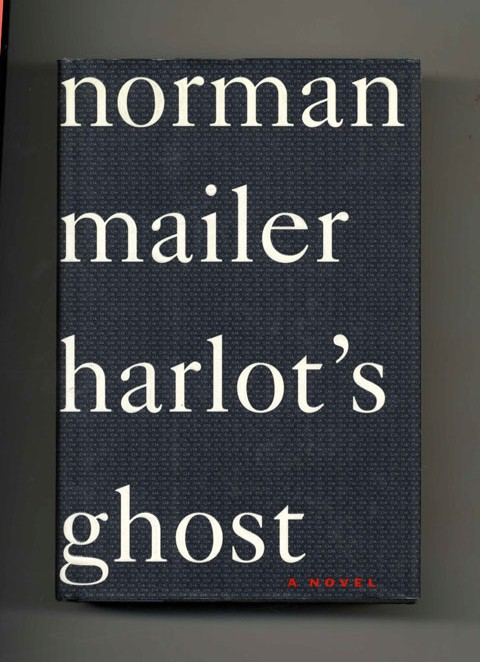 Harlots Ghost  1st Edition1st Printing  Norman Mailer