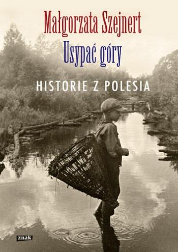 usypac-gory-historie-z-polesia