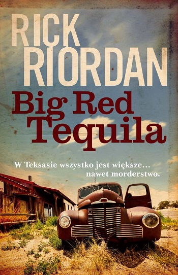 Big red tequila Riordan