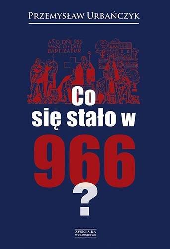 Co się stało w 966 roku