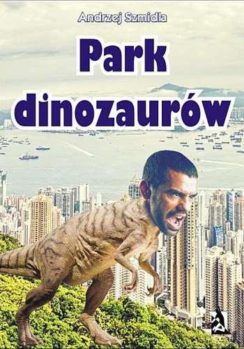 Park dzinozaurów najdziwniejsze okładki