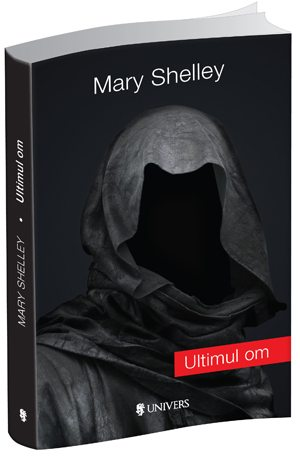 3d_coperta_Mary Shelley_Ultimul om