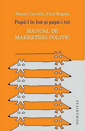pupa-l-in-bot-si-papa-i-tot-manual-de-marketing-politic
