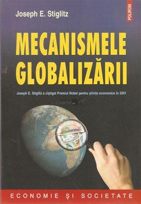 joseph-stiglitz-mecanismele-globalizarii