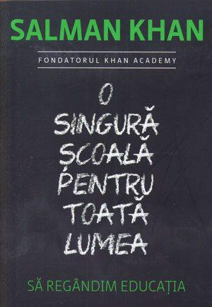 o-singura-scoala-pentru-toata-lumea-sa-regandim-educatia
