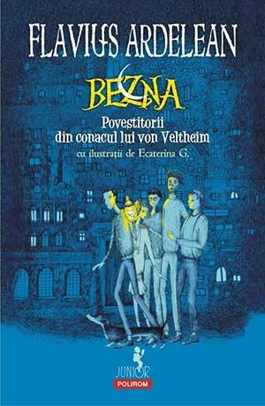 Bezna. Povestitorii din conacul von Veltheim