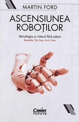 Ascensiunea robotilor