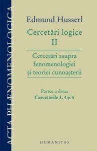 cercetari-logice-ii-cercetari-asupra-fenomenologiei-si-teoriei-cunoasterii-partea-a-doua-cercetarile-3-4-si-5_1_produs