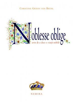 noblesse-oblige-arta-de-a-duce-o-viata-nobila
