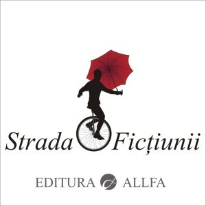 strada-fictiunii-noua-colectie-de-literatura-a-editurii-allfa