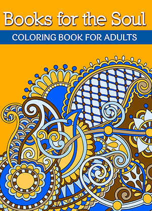 Books For The Soul Coloring Book Adults Volume 1