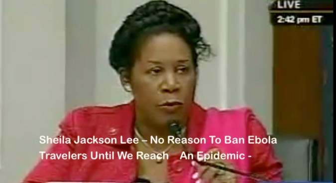 Sheila Lee Jackson wait until Ebola epidemic