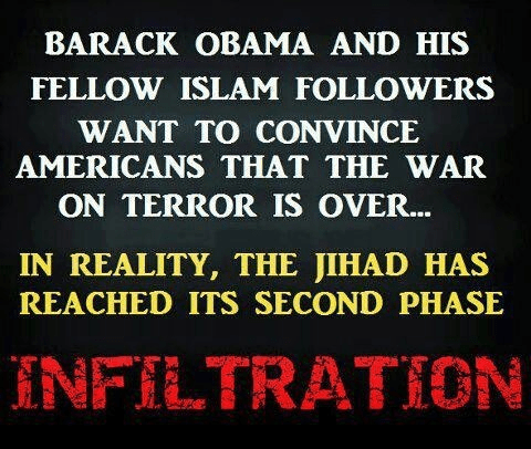 The jihad isn't over it's at the infiltration phase