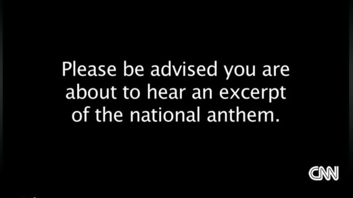 CNN warning about national anthem