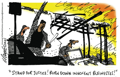 Stand for justice by burning down innocent businesses