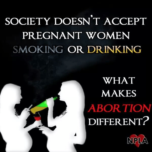 You can't drink or smoke when pregnant, but you can abort