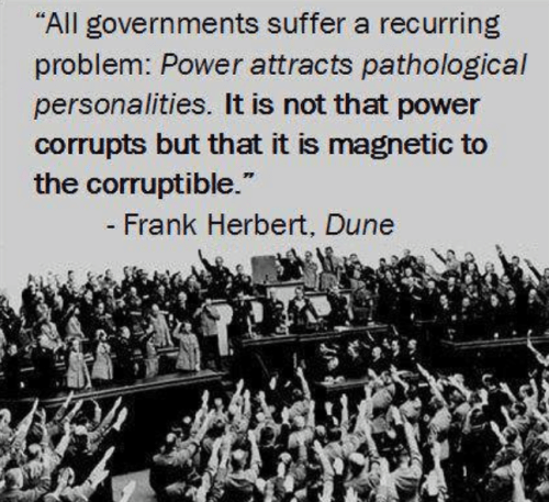 Frank herbert says power attracts corrupt people