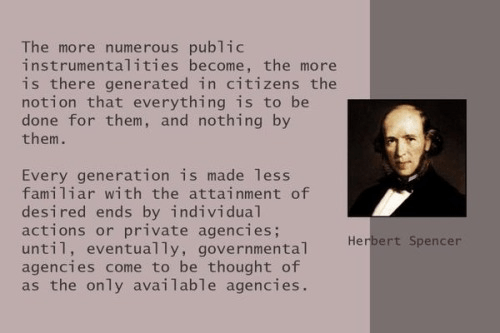 Herbert Spencer on large government sapping individual initiative