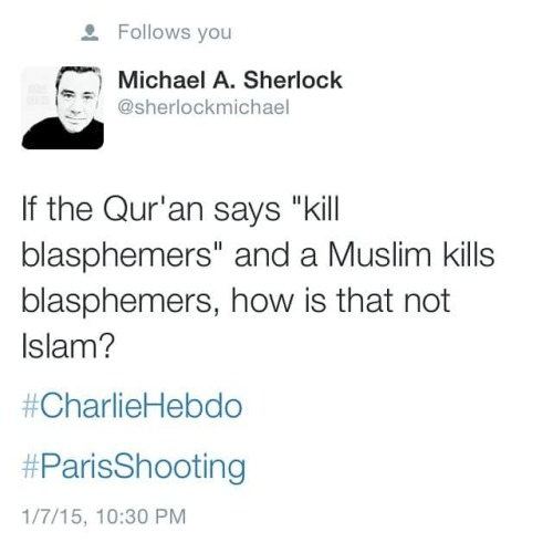 How is following the Koran not Islam