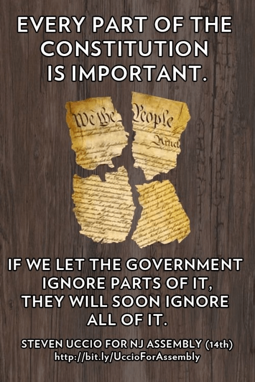 If government allowed to ignore parts of Constitution, will eventually ignore all