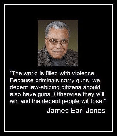 Alleged James Earl Jones quote on gun rights