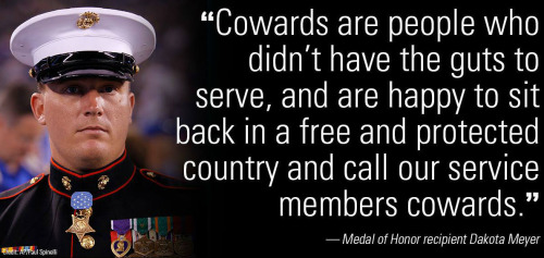 Dakota Meyer on cowards