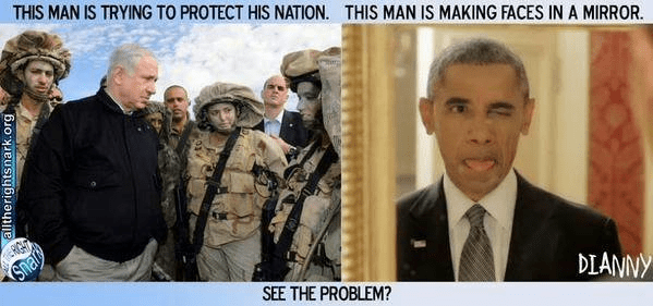 Netanyahu protects nation Obama makes faces in mirror
