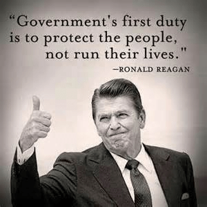 Reagan government's first duty to protect people not run their lives