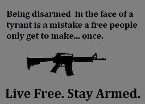 Free people only make the disarming mistake once no going back