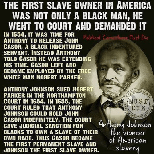 First slave owner in America a black man