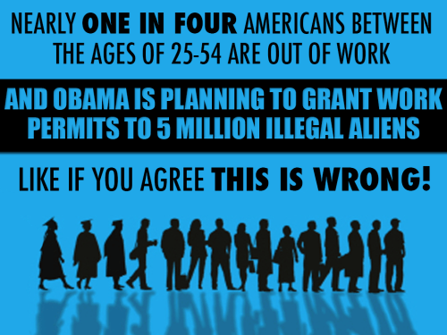 Obama gives aliens work permits Americans unemployed