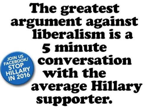 Argument against liberalism  Hillary supporter