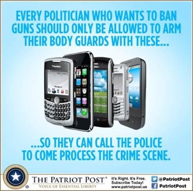 Politicians who ban guns cell phones