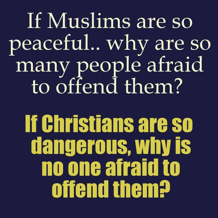Peaceful Muslims scary Christians