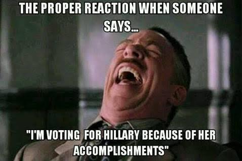 Voting for Hillary because of her accomplishments