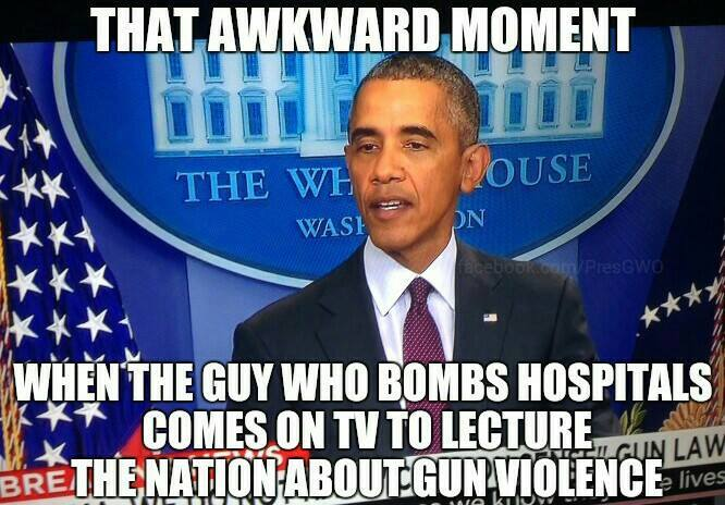 Obama bombs hospitals lectures about gun violence