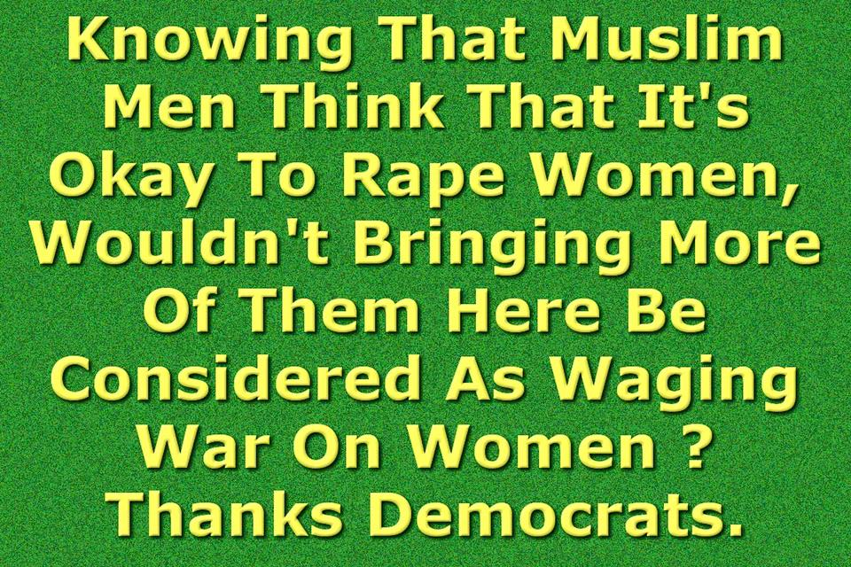Bringing Muslims to America is a war on women