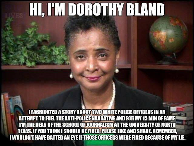 Dorothy Bland lies about cops and blacks