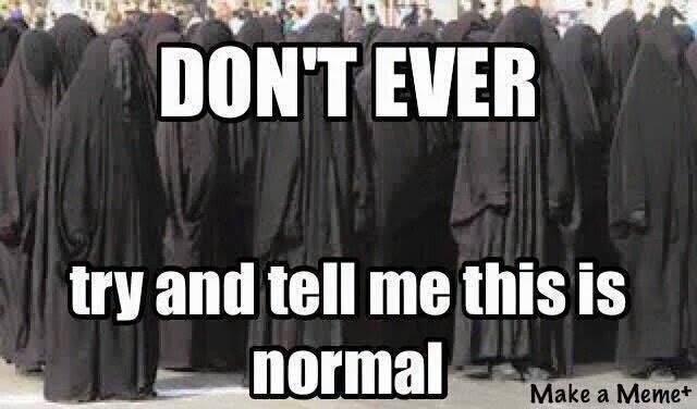 women in burqas not normal