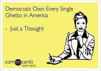 Democrats own ghettoes