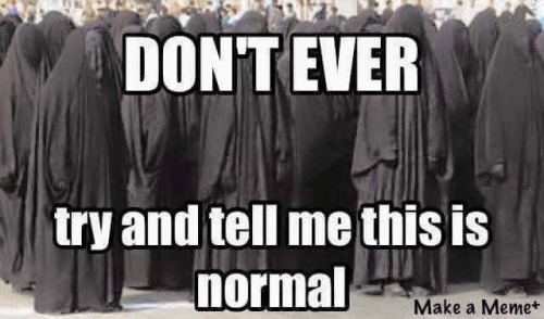 Burqas are not normal