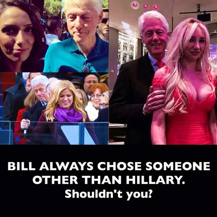 Hillary Bill always chooses someone else