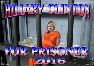 Hillary Clinton for prisoner