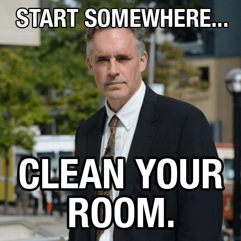 Image result for Jordan Peterson Clean your room