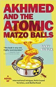 Akhmed and the Atomic Matzo Balls