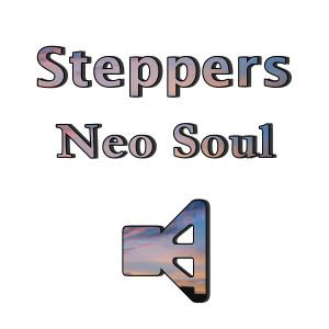 Steppers Neo Soul R&B